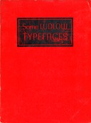 image ../specimen-sheets/link-to-ludlow-red-some-ludlow-typefaces-c-wrz1-sf0.jpg